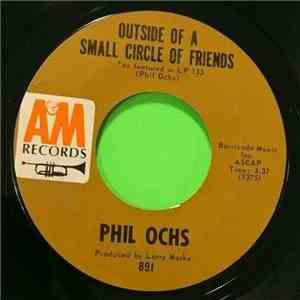 Phil Ochs - Outside Of A Small Circle Of Friends / Miranda album flac