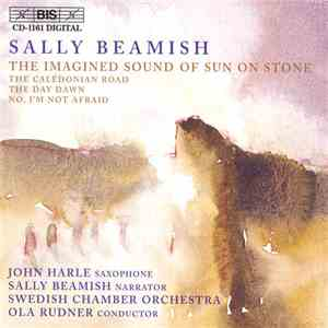 Sally Beamish - The Imagined Sound Of Sun On Stone album flac