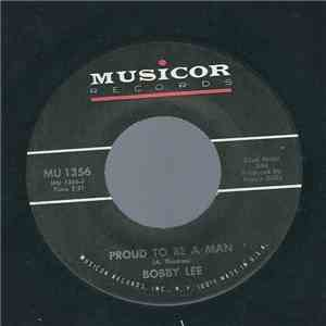 Bobby Lee  - Proud To Be A Man album flac