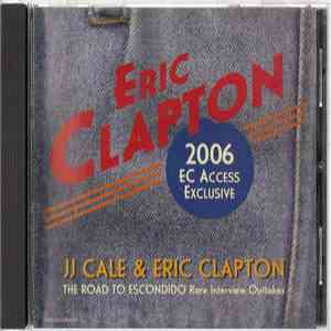 Eric Clapton - 2006 EC Access Exclusive album flac
