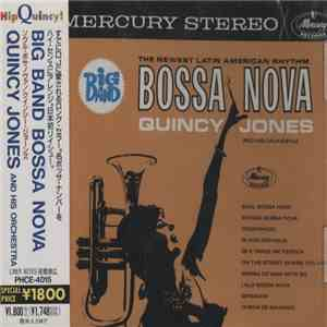 Quincy Jones And His Orchestra - Big Band Bossa Nova album flac
