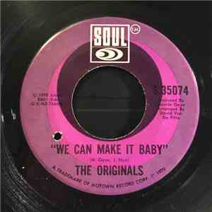 "The Originals - ""We Can Make It Baby"" album flac"