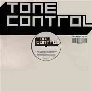 Tone Control - Take It To The Top EP album flac