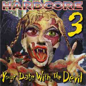 Various - Hardcore 3 - Your Date With The Devil album flac