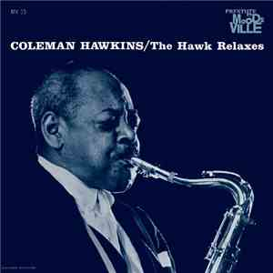 Coleman Hawkins - The Hawk Relaxes album flac
