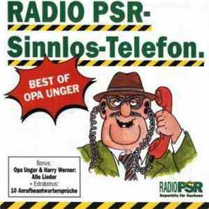 Radio PSR - Sinnlos-Telefon. Best Of Opa Unger album flac