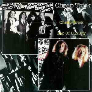 Cheap Trick - Cheap Trick / Lap Of Luxury album flac