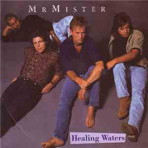 Mr. Mister - Healing Waters album flac