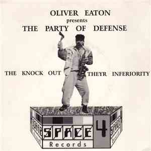 Oliver Eaton - Oliver Eaton Presents The Party Of Defense album flac