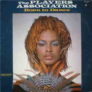 The Players Association - Born To Dance album flac