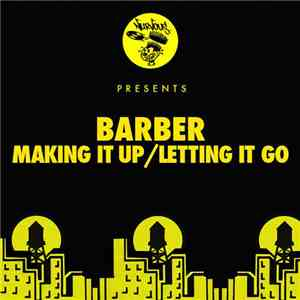 Barber  - Making It Up / Letting It Go album flac
