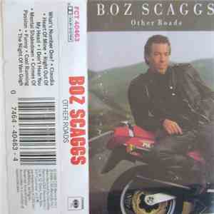 Boz Scaggs - Other Roads album flac
