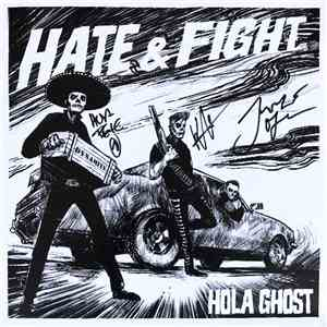 Hola Ghost - Hate & Fight album flac