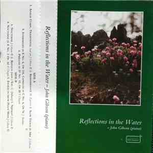 John Gibson  - Reflections In The Water album flac