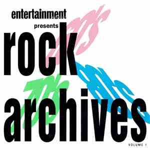 Various - Entertainment Weekly Presents Rock Archives - Volume 1 album flac