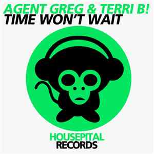 Agent Greg & Terri B! - Time Won't Wait album flac