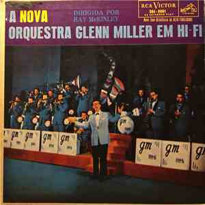 The New Glenn Miller Orchestra Directed By Ray McKinley - The New Glenn Miller Orchestra In Hi Fi album flac