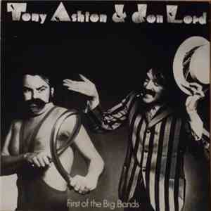Tony Ashton & Jon Lord - First Of The Big Bands album flac