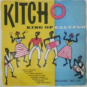 Lord Kitchener - Kitch - King Of Calypso album flac