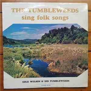 Cole Wilson And His Tumbleweeds - Sing Folk Songs album flac