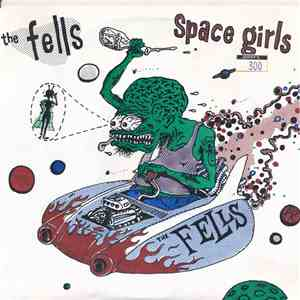 The Fells - Space Girls album flac