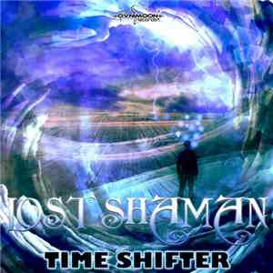 Lost Shaman - Time Shifter album flac