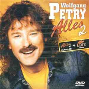 Wolfgang Petry - Alles 2 album flac