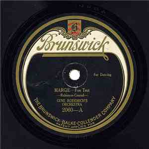 Gene Rodemich's Orchestra - Margie / Home Again Blues album flac
