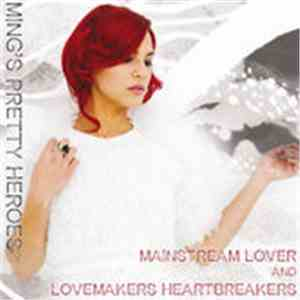 Ming's Pretty Heroes - Mainstream Lover album flac