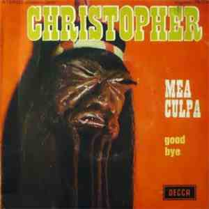 Christopher  - Mea Culpa / Good Bye album flac